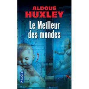 le meilleur des mondes d'Aldous Uxley